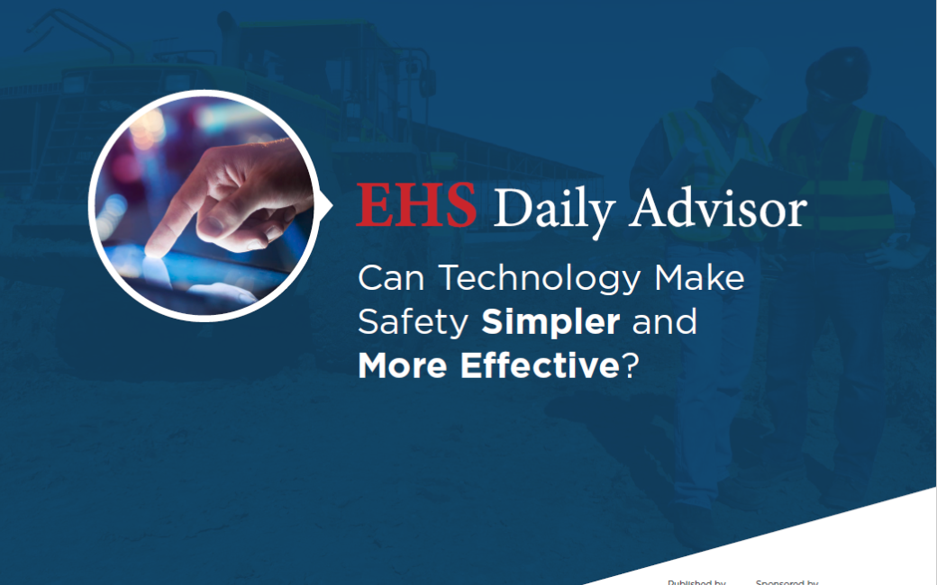 EHS Daily Advisor 1040x650 - Can Technology Make Safety Simpler and More Effective?