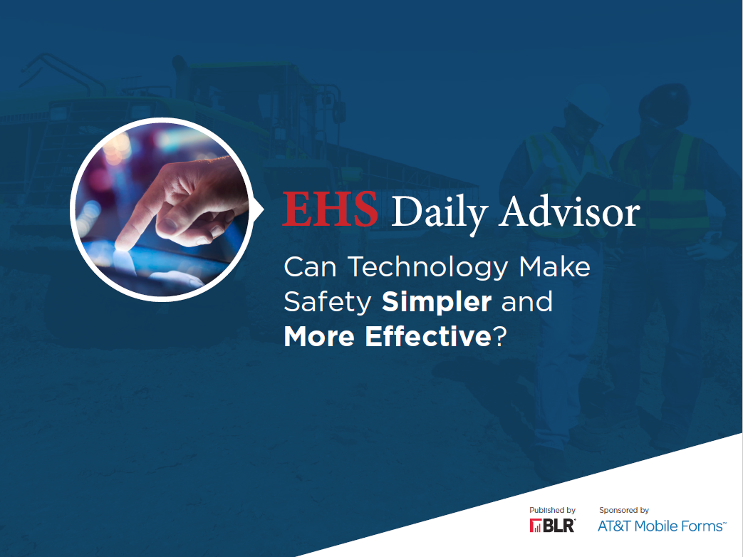 EHS Daily Advisor - Can Technology Make Safety Simpler and More Effective?
